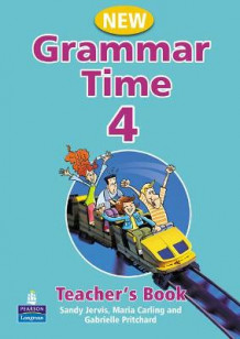 Grammar Time Level 4 Teachers Book New Edition av Sandy Jervis og Maria Carling (Heftet)