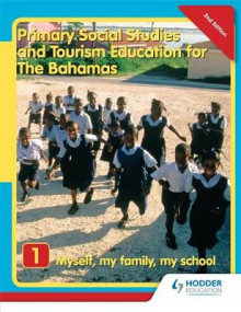 Primary Social Studies and Tourism Education for The Bahamas Book 1 new ed av Mike Morrissey (Heftet)