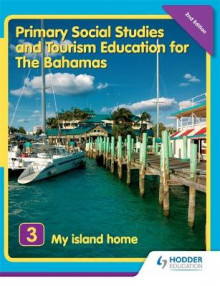 Primary Social Studies and Tourism Education for The Bahamas Book 3 new ed av Mike Morrissey (Heftet)