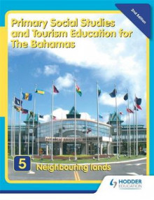 Primary Social Studies and Tourism Education for The Bahamas Book 5 new ed av Mike Morrissey (Heftet)