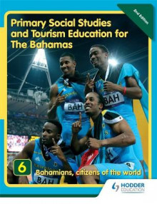 Primary Social Studies and Tourism Education for The Bahamas Book 6 new ed av Mike Morrissey (Heftet)