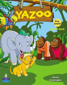 Yazoo Greece Pre Junior Activity Book av Danae Kozanoglou (Heftet)