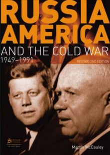 Russia, America and the Cold War av Martin McCauley (Heftet)
