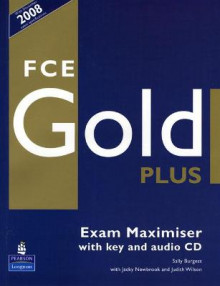 FCE Gold Plus Maximiser and CD and Key Pack av Sally Burgess (Blandet mediaprodukt)