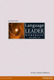 Language Leader Elementary Workbook without Key and Audio CD Pack av D'Arcy Adrian-Vallance (Blandet mediaprodukt)