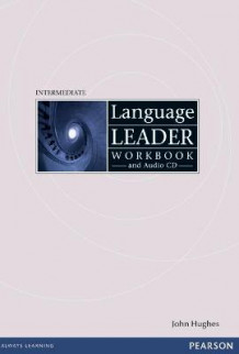 Language Leader: Intermediate Workbook without Key av John Hughes (Blandet mediaprodukt)