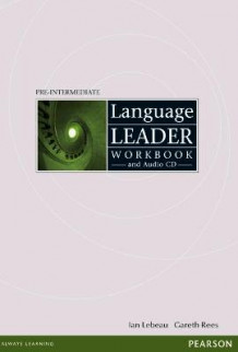 Language Leader Pre-Intermediate Workbook without Key and Audio CD Pack av Gareth Rees og Ian Lebeau (Blandet mediaprodukt)
