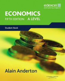 A Level Economics for Edexcel av Alain Anderton (Heftet)