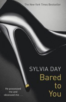 Bared to you av Sylvia Day (Heftet)