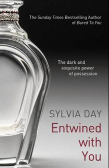 Entwined with you av Sylvia Day (Heftet)