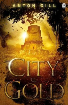 City of Gold av Anton Gill (Heftet)
