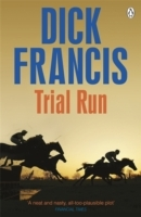 Trial Run av Dick Francis (Heftet)
