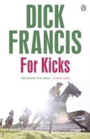 For Kicks av Dick Francis (Heftet)
