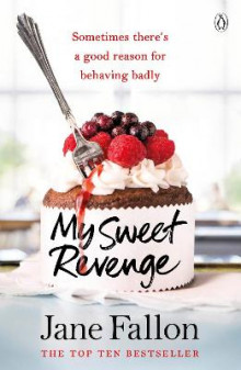 My Sweet Revenge av Jane Fallon (Heftet)