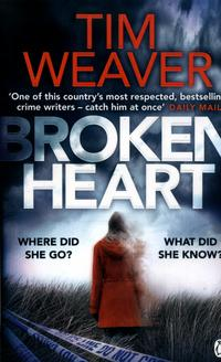 Broken Heart av Tim Weaver (Heftet)