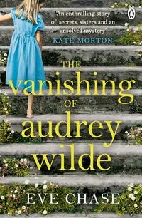 The vanishing of Audrey Wilde av Eve Chase (Heftet)