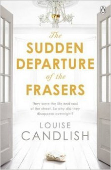The Sudden Departure of the Frasers av Louise Candlish (Heftet)