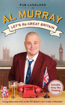 Let's Re-Great Britain av Al Murray (Heftet)