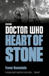 Doctor Who: Heart of Stone av Trevor Baxendale (Heftet)