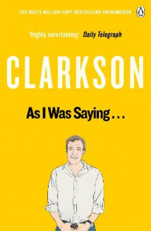 As I Was Saying... The World According To Clarkson Volume 6 av Jeremy Clarkson (Heftet)