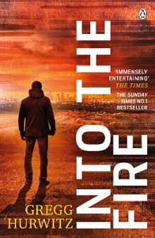 Into the Fire av Gregg Hurwitz (Heftet)