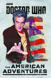 Doctor Who: The American Adventures av Various (Innbundet)