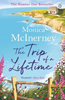 The Trip of a Lifetime av Monica McInerney (Heftet)