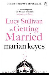 Lucy Sullivan is Getting Married av Marian Keyes (Heftet)