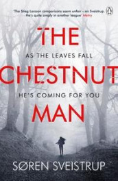 The chestnut man av Soren Sveistrup (Heftet)
