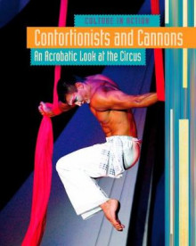 Contortionists and Cannons av Marc Tyler Nobleman (Innbundet)