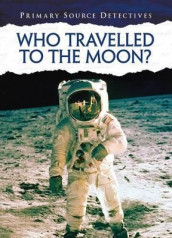 Who Travelled to the Moon? av Neil Morris (Heftet)