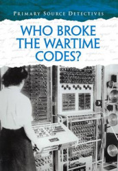 Who Broke the Wartime Codes? av Nicola Barber (Heftet)