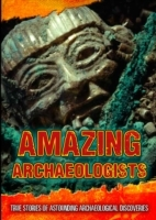 Amazing Archaeologists av Fiona Macdonald (Innbundet)