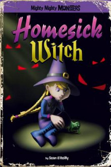 Homesick Witch av Sean O'Reilly (Heftet)
