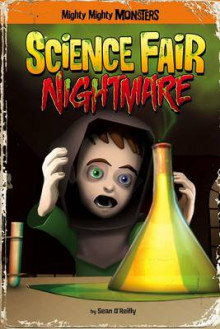Science Fair Nightmare av Sean O'Reilly (Heftet)