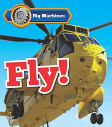 Big Machines Fly! av Catherine Veitch (Heftet)