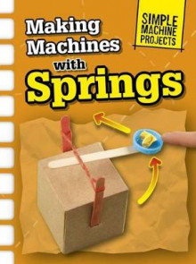 Making Machines with Springs av Chris Oxlade (Heftet)