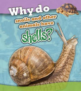 Omslag - Why Do Snails and Other Animals Have Shells?