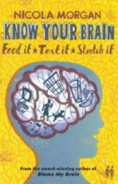 Know Your Brain av Nicola Morgan (Heftet)