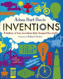 Inventions: A History of Key Inventions That Changed the World av Adam Hart-Davis (Innbundet)