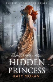 The Hidden Princess av Katy Moran (Heftet)