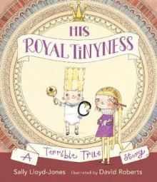 His Royal Tinyness av Sally Lloyd-Jones (Innbundet)