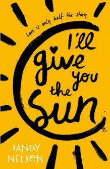 I'll give you the sun av Jandy Nelson (Heftet)