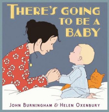 There's Going to Be a Baby av John Burningham (Heftet)