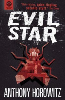 Evil star av Anthony Horowitz (Heftet)