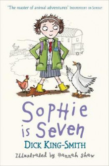 Sophie is Seven av Dick King-Smith (Heftet)