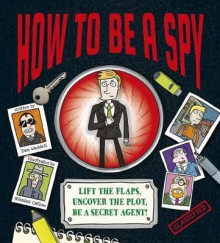 How to be a Spy av Dan Waddell (Innbundet)