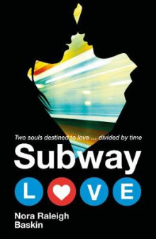 Subway Love av Nora Raleigh Baskin (Heftet)