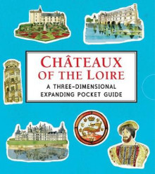 Chateaux of the Loire: A Three-Dimensional Expanding Pocket Guide av Trisha Krauss (Innbundet)