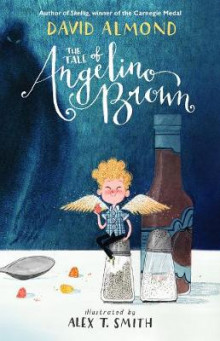 The Tale of Angelino Brown av David Almond (Innbundet)